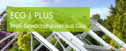 Gewächshaus ECO Plus